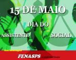 15 de maio é Dia do(a) Assistente Social! Contra a extinção do Serviço Social no INSS!