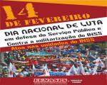 14 de fevereiro é Dia Nacional de Luta em defesa do Serviço Público e contra a militarização do INSS!