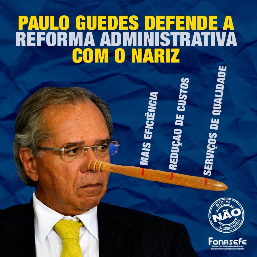 Ilustração mostra o ministro da economia, Paulo Guedes, com um nariz grande, como o personagem Pinóquio, fazendo afirmações mentirosas acerca da PEC 32. Exemplo: a reforma administrativa trará mais eficiência, redução de custos e serviços de qualidade